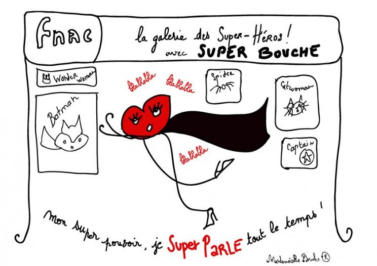 superbouche_fnac_exposition_super_heros_galerie_feminin_melle_mademoiselle_bouche_mascotte_personnage
